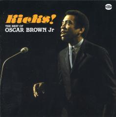 Kicks!the best of oscar brown jr