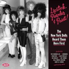 Lipstick powder & paint! the new york dolls