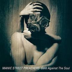 Gold against the soul (remastered) (Vinile)