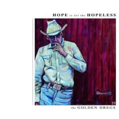 Hope is for the hopeless (Vinile)