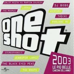 One shot 2003