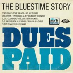 Dues paid - the bluestime story