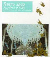 Retro jazz-jazz fm in the city