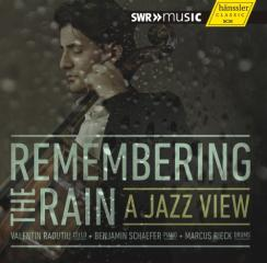 Remembering the rain - a jazz view