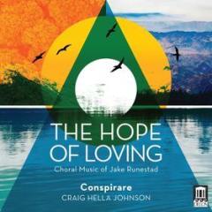 The hope of loving - opere corali