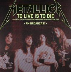 To live is to die: livein indianapolis 1 (Vinile)
