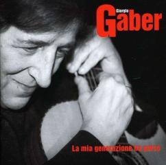 Gaber g. - la mia generazione ha perso