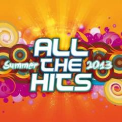 All the hits summer 2013