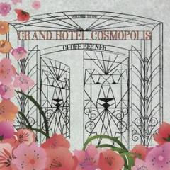 Grand hotel cosmopolis