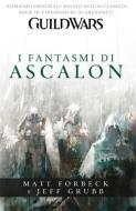 Guild Wars: I Fantasmi di Ascalon