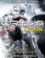 Crysis Legion (1/2)