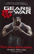 Gears of War:Fine della Coalizione (1/2)