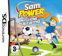 Sam Power Missione Calciatore