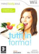Mind, Body & Soul: Tutti In Forma