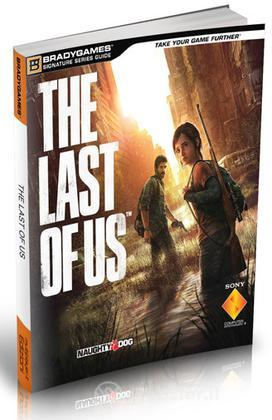 The Last of Us - Guida strategica