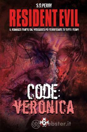 Resident Evil: Code Veronica (Vol.6/7)