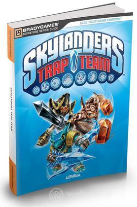 Skylanders Trap Team - Guida Strategica
