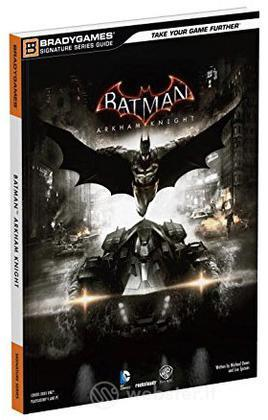 Batman: Arkham Knight - Guida Str.