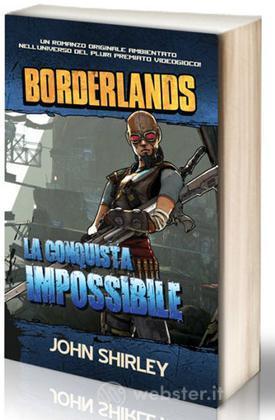 Borderlands: La Conquista Impossibile
