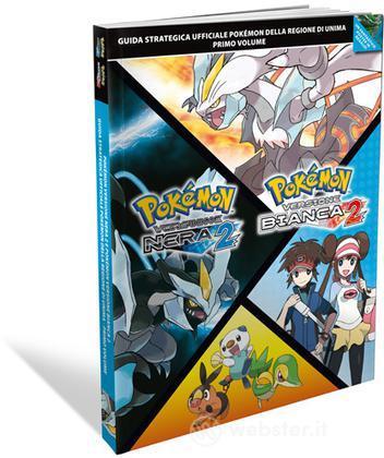 Pokemon Nero e Bianco 2 Vol.1-Guida Str.