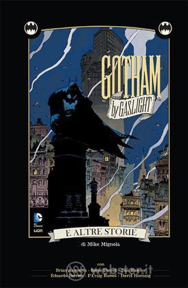 Batman:Gotham by Gaslight e altre storie