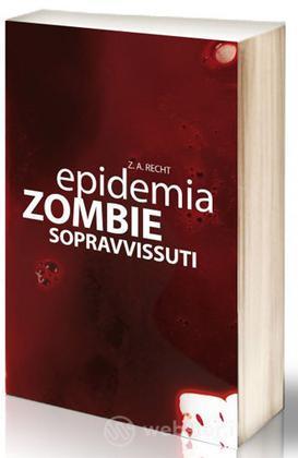 Epidemia Zombie 3 Sopravvissuti