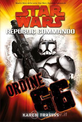 Star Wars Ordine 66 Republic Commando 4
