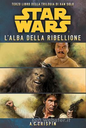 Star Wars -HS3- L'Alba della Ribellione