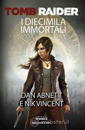 Tomb Raider - I Diecimila Immortali