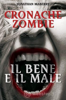Cronache Zombie 2 - Il Bene e il Male