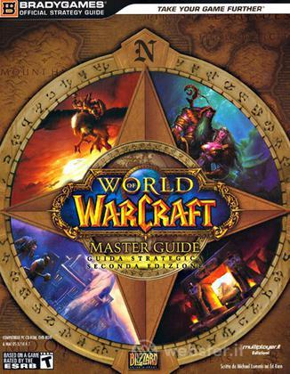 World of Warcraft 2a Ed. - Guida Strateg