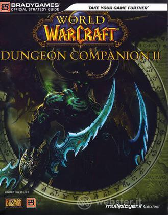 WOW: Dungeon Companion II - Guida Strat.