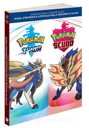Pokemon Spada&Scudo:Guida Uff. Reg.Galar