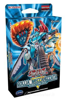 Yu-Gi-Oh! Follia Meccanizzata Mazzo