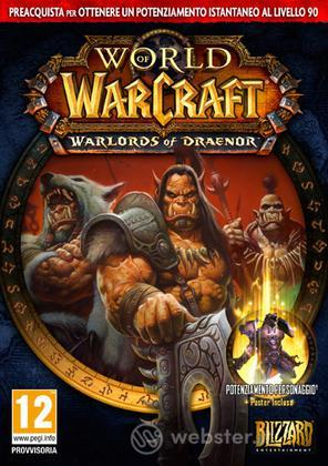 WOW: Warlords of Draenor Preorder Ed.