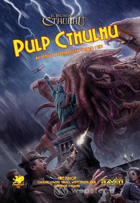 Il Richiamo di Cthulhu - Pulp Cthulhu