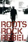 Roots Rock Rebel. A Tribute To Joe Strummer