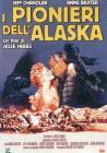 I pionieri dell'Alaska
