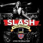 Slash Ft. Myles Kennedy & The Conspirators - Living The Dream Tour (3 Dvd)
