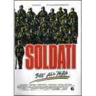 Soldati. 365 all'alba