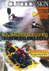 Kayak Rafting Canyoning. Instruzioni per l'uso. Outdoor Skin