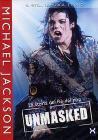 Michael Jackson. Unmasked. La storia del re del pop