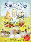 Shanti the yogi. Mountain adventure!