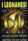 I Legnanesi. 60 anni in una grande rivista 1949-2009