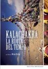 Kalachakra. La ruota del tempo