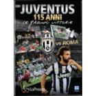 Juventus vs Roma. 115 anni. Le grandi vittorie