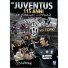 Juventus vs Toro. 115 anni. Le grandi vittorie