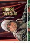 Aguirre, furore di Dio