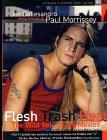 Paul Morrissey. Flesh, Trash, Heat. The Wild Side of the Movies (Cofanetto 4 dvd)