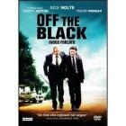 Off the Black. Gioco forzato
